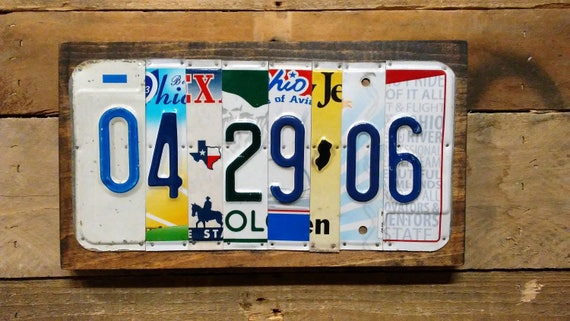 Date Sign - License Plate Custom Sign - Birthdate Wedding Anniversary - Any Date - Add Last Name Option -Upcycled License Plates