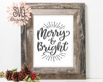 Merry & Bright SVG Vector file. Cricut Explore and more!  Merry Christmas Merry and Bright  SVG