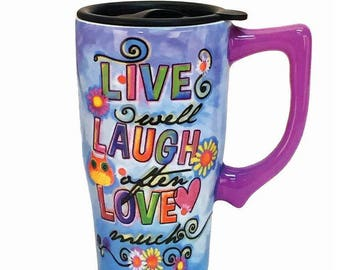 Inspirational Ceramic Travel Mug Live Well Laugh Often Love Much
