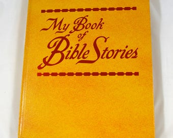 My Book of Bible Stories Watch Tower Bible and Tract Society 1978 Children's Bible Stories