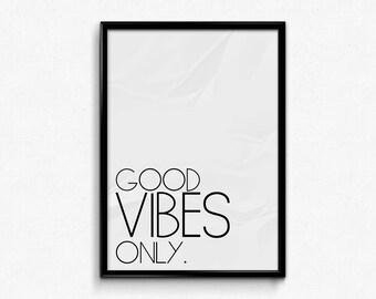 Digital download, Good vibes only, Minimalist, Good vibes, Art print, Home decor, Printable, Office decor ideas, digital print, office decor