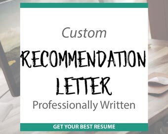 Professionally Written Recommendation Letter