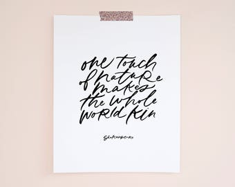 Hand Lettered Digital Print | One Touch of Nature Makes the Whole World Kin | 5x7, 8x10, 11x4, 16x20 Downloadable Art Print