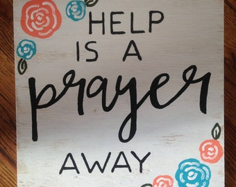 Help is a prayer away