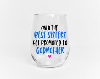 Godmother Wine Glass // Godmother Gift for Sister // Gift for Godmother // Godmother Glass // Godmother Cup  //  Asking Godmother Gift