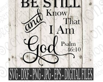 Be Still and Know Svg, Religious Svg, Religious Sign Svg, Bible Svg, Digital File, SVG, DXF, EPS, Png, Jpg, Cricut Svg, Silhouette Svg