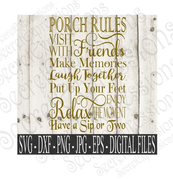 Porch Rules Svg Friends Svg Porch Sign Svg Porch Svg
