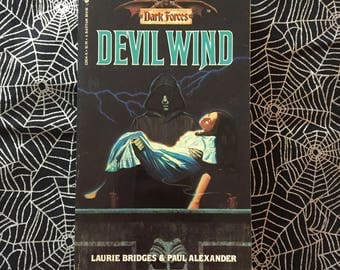 DEVIL WIND (Dark Forces #4 Young Adult Novel by Laurie Bridges & Paul Alexander)