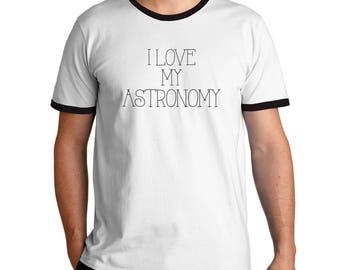 I love my Astronomy Ringer T-Shirt