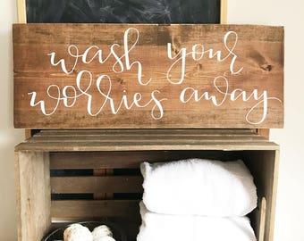 Wash Your Worries Away Bathroom Sign