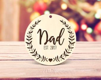 Rustic wood Dad Ornament, Custom Ornament, New Dad Ornament, Dad Christmas Gift, Pregnancy Announcement Ornament, Father Xmas Ornament 68