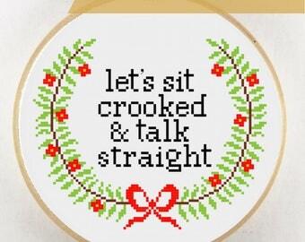 My Favorite Murder Cross Stitch Pattern PDF Instant Download, Sit Crooked and Talk Straight, MFM, Murderino, Murder Podcast Cross Stitch