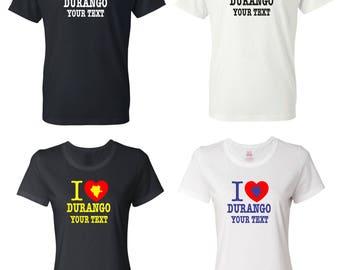 I Love Durango Mexico T-shirt with FREE custom text(optional)
