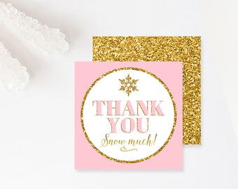 Winter Onederland Thank You Tags Birthday Favor Tags Pink And Gold Snowflakes First Birthday Gift Tags Thank You Snow Much Instant Download