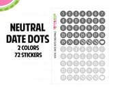 Neutral Date Dot Stickers   2 Colors   72 Kiss Cut Stickers   .35 inch   Small Planners, Inserts   IC076