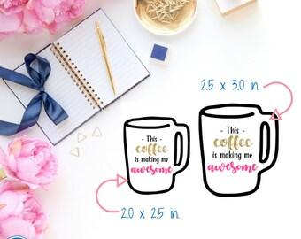 Coffee Cup Die Cuts - This coffee is making me awesome - Planner Die Cuts - Planner Accessories - Traveler's Notebook Die Cuts