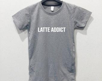 Latte Addict t shirts for women teen t shirt tee shirts tee shirts women t shirt t shirt with sayings