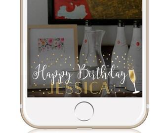 Birthday Snapchat Filter Birthday Geofilter Happy Birthday Snapchat Geofilter Party Snapchat Filter BUBBLY BIRTHDAY FILTER