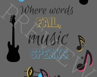 PRINTABLE Quote, Music Quotes, Music Speaks Quote