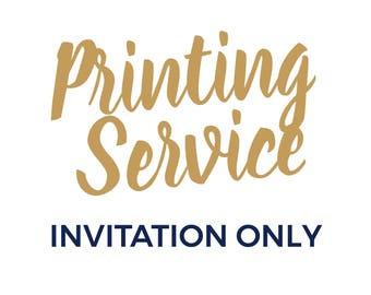 Professional Printing Service | Invitation Only