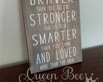 You Are Braver Than You Believe Wood Sign.Home Decor.Nursery Decor.Nursery Wood Sign.Wood Sign.Gift for New Mom.Winnie The Pooh.Kids Decor
