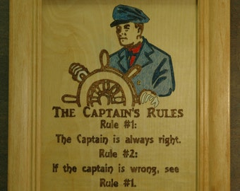 The Captain's Rules! Wood Burning and pencil