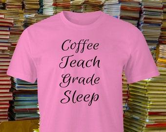 Funny coffee and Teach T-shirt, Teacher print,Teaching Grade T-Shirt,Teachers Superpower print, Teach Grade Sleep T-Shirt, Teachers T-Shirt.