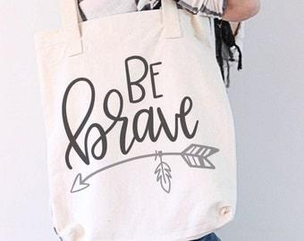 Be Brave - Hand Lettered SVG