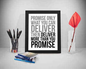 Promise Printable Quotes, Deliver Sayings, Business Print Art, Business Inspirational Prints, Deliver Quotes, Office Decor, Office Art