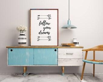 Bohemian prints, follow your dreams, inspirational art, arrow printable wall art, teen room decor, kids room decor, graduation gift