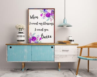 Irish Blessing restroom Print Love Print Colorful Floral Floral Nursery Print When I Count My Blessings Digital Download