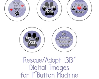 """1.313"""" Rescue/Adopt Collage Sheet Instant Download Adopt don't Shop, Dog Rescue, Shelter Dogs for 1"""" button machine"""