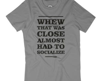 HUSBAND GIFT that was close almost had to socialize t-shirt Introvert gift  Socially awkward shirt Nerdy tee Party hard reading books APV358