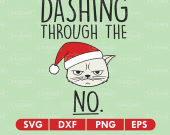 Grumpy Cat Christmas Dashing Through The Snow SVG DXF Silhouette Cameo Cricut Cut File