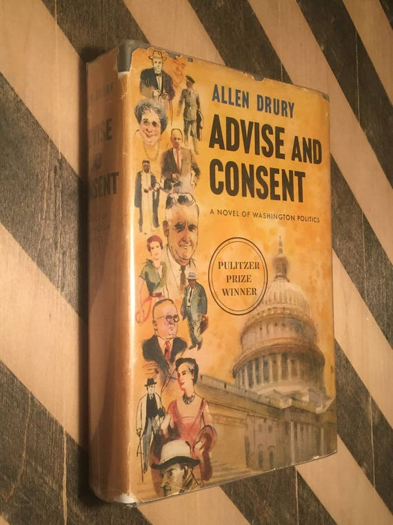 Advise and Consent by Allen Drury (1959) hardcover book