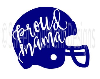 Proud mama football helmet SVG instant download design for cricut or silhouette