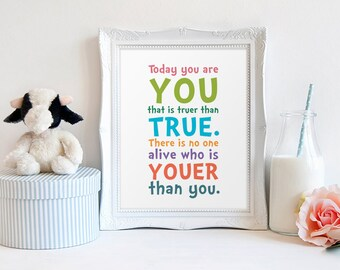 Colorful Book Quote, Today you are you that is truer than true, Playroom Print, Wall Art, Quote Prints, Reading Quote, Children's Printable