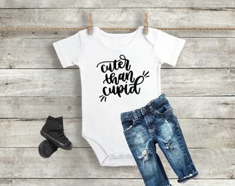 Cuter Than Cupid Outfit -Baby Valentine Shirt - Baby Valentine Outfit - Newborn Outfit - Coming Home Outfit -  Baby Shower Gift
