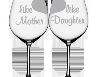 Like Mother like Daughter Wine Glass