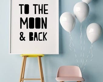 I love you to the Moon and Back, Printable Wall Art, Nursery Decor, Wall Decor, Scandinavian Nursery, Scandinavian Print, Nursery Printables