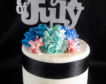 Happy 4th of July! cake topper Independence Day topper for July 4th cakes