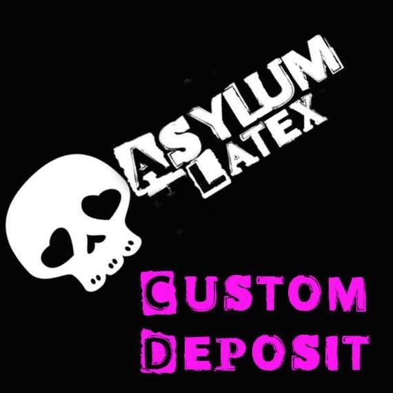 Custom Latex Deposit