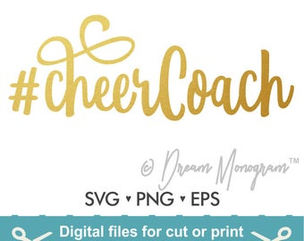 CheerCoach Svg / Cheer Svg / Coach Svg / Hashtag Cheer coach Svg / Hashtag Svg / Cutting files for use with Silhouette Cameo and Cricut