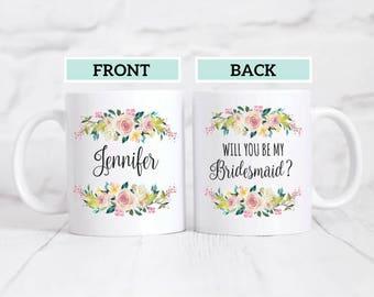 Will You Be My Bridesmaid Mug / Bridesmaid Proposal Mug / Bridesmaid Coffee Mug / Bridesmaid Proposal Gift / Bridal Party Mugs