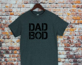 Dad Bod T-shirt-Dad shirt, Awesome gift for dad, Dad gifts, Funny shirt, Gifts for Husband, Men's shirts, Gift, Husband Gifts, Dad Body.