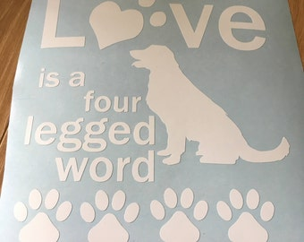 Love is a four legged word with dog silhouette and pawprints, framed decal option, Fur Parent gift, Gift from the dog, dog appreciation