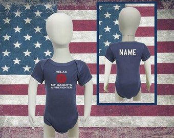 Personalizaed Baby Firefighter Onesie Relax My Daddy's/Mommy's a Firefighter with Maltese Cross