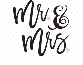 Wedding SVG file, Bride and Groom svg file, Mr and Mrs svg, Wedding Iron on svg, Wedding dxf file, SVG cut file, SVG download