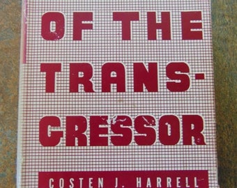 The Way of the Transgressor , 1942 , Costen J Harrell , 12 Sermons , Vintage Christian Book