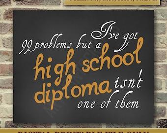Graduation Gift - High School Graduate Sign - High School Diploma - High School Graduation Sign - Instant Printable DIGITAL FILE JPG